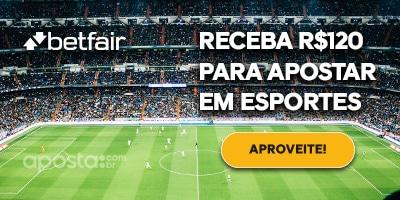 Betfair, Receba R$120 para apostar em esportes